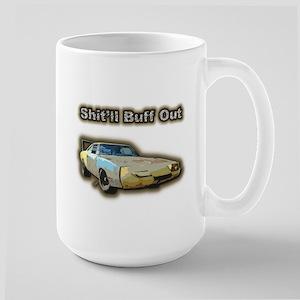 Shit'll Buff Out Large Mug