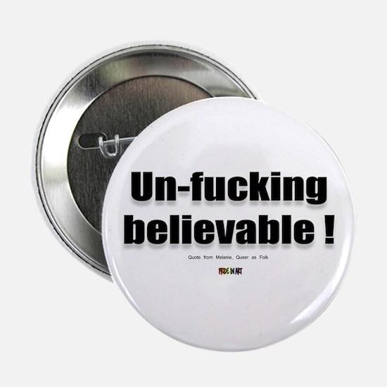 Un-fucking Believable Button