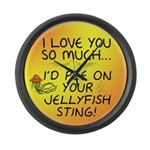Pee on Your Jellyfish Sting Large Wall Clock