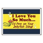Pee on Your Jellyfish Sting Banner