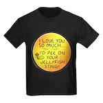 Pee on Your Jellyfish Sting Kids Dark T-Shirt