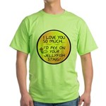 Pee on Your Jellyfish Sting Green T-Shirt