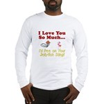 Pee on Your Jellyfish Sting Long Sleeve T-Shirt