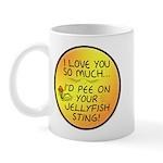 Pee on Your Jellyfish Sting Mug