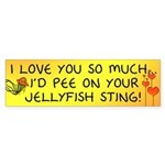 Pee on Your Jellyfish Sting Bumper Sticker