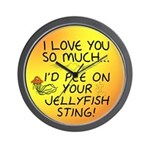 Pee on Your Jellyfish Sting Wall Clock