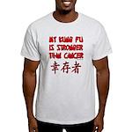 Kung Fu Stronger Than Cancer Light T-Shirt