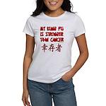 Kung Fu Stronger Than Cancer Women's T-Shirt