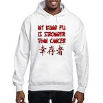 Kung Fu Stronger Than Cancer Hooded Sweatshirt