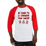 Kung Fu Stronger Than Cancer Baseball Jersey