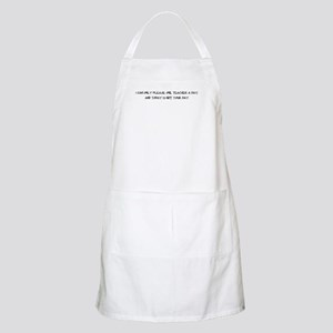 I can only please one teacher BBQ Apron