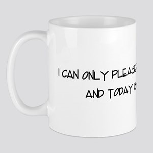 I can only please one teacher Mug