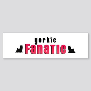 Yorkie Fanatic Bumper Sticker