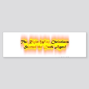 Dark Ages Bumper Sticker
