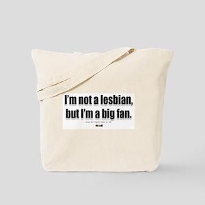 I'm not a Lesbian Tote Bag