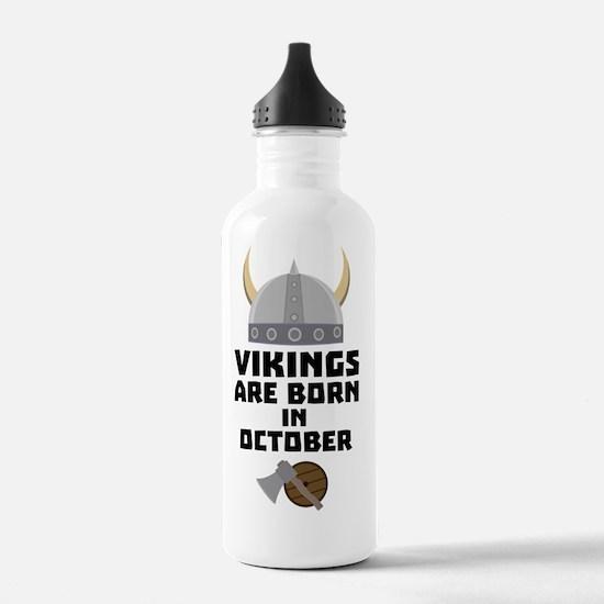 Vikings are born in Oc Water Bottle