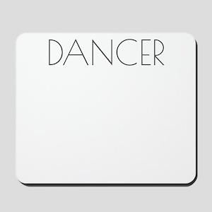 Dancer Large Text Ballet Dance Ballerina Mousepad