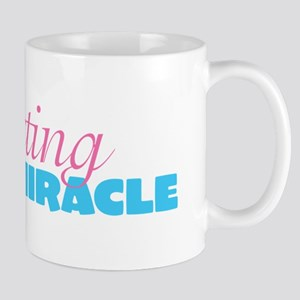 Expecting a miracle FANCY1 Mugs