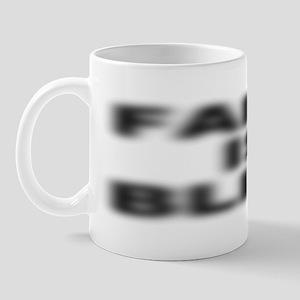 Faith Is Blind Small 11oz Mug