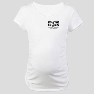 Waynestock Maternity T-Shirt
