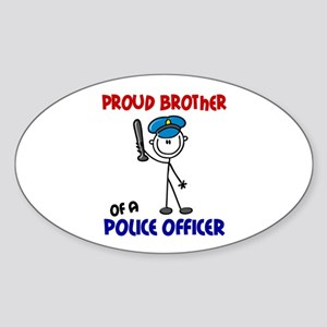 Proud Brother 1 (Police Officer) Oval Sticker