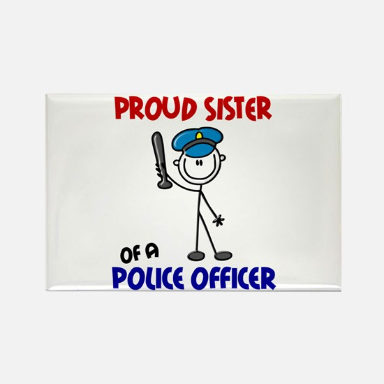 Proud Sister 1 (Police Officer) Rectangle Magnet