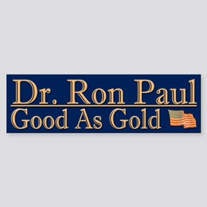 Dr. Ron Paul - Good As Gold - Cool Humor