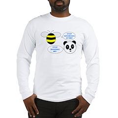 Bee & Panda Attitude/Humor Long Sleeve T-Shirt