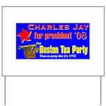 Boston Tea Party national Yard Sign
