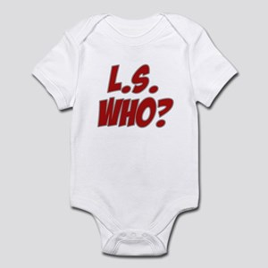 L.S. Who? Infant Bodysuit