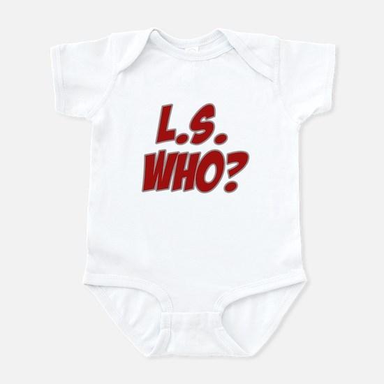 L.S. Who? Infant Bodysuit