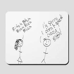 Crazy Bitch Mousepad