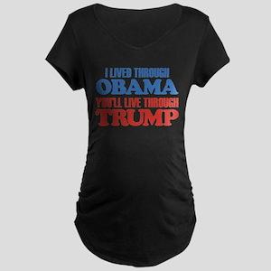 You'll Live Through Trump Maternity T-Shirt