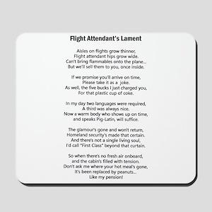 Flight Attendant's Lament Mousepad