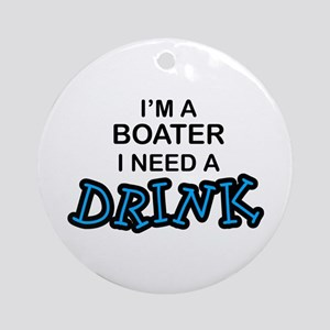 Boater Need a Drink Ornament (Round)