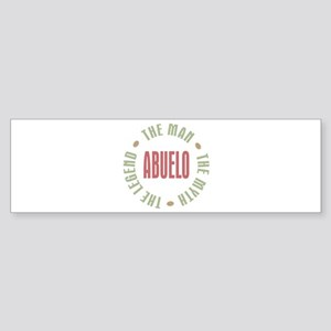 Abuelo Man Myth Legend Bumper Sticker