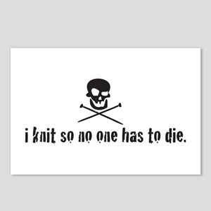 i knit so no one has to die Postcards (Package of