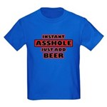 Instant Asshole, Just Add Bee Kids Dark T-Shirt