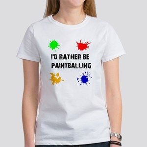 Rather Be Paintballing (Women's T-Shirt)