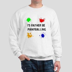 Rather Be Paintballing (Sweatshirt)