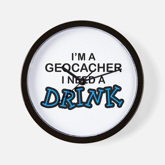 Geocacher Need a Drink Wall Clock