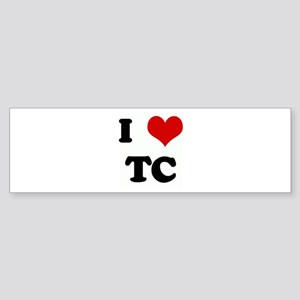 I Love TC Bumper Sticker
