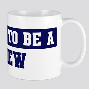 Proud to be Chew Mug