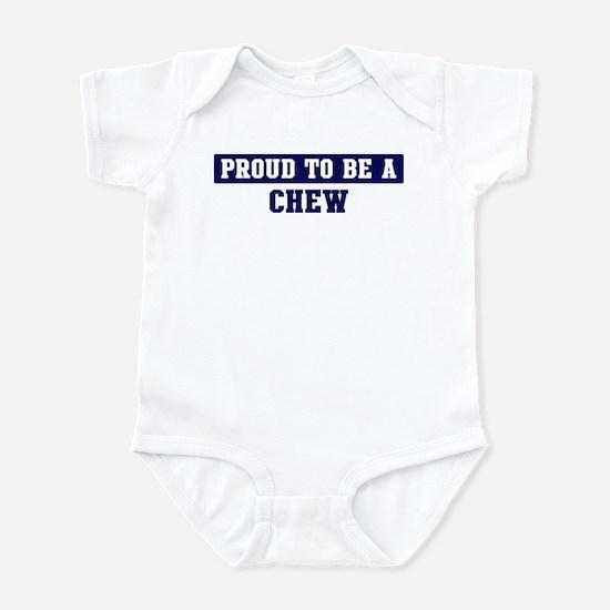Proud to be Chew Infant Bodysuit
