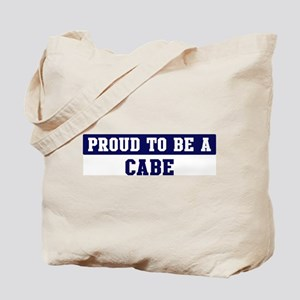 Proud to be Cabe Tote Bag