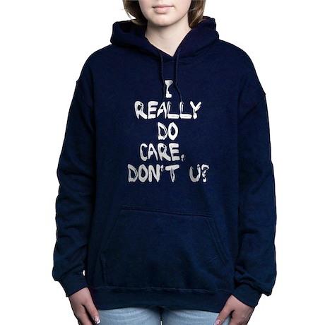 I Really Do Care Sweatshirt