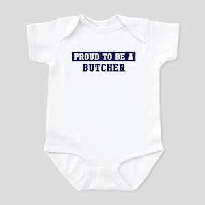 Proud to be Butcher Infant Bodysuit