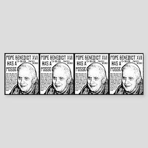The Pope Has A Posse Bumper Sticker