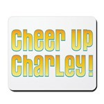 Willy Wonka's Cheer Up Charley Mousepad