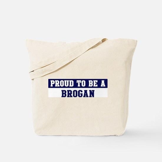Proud to be Brogan Tote Bag